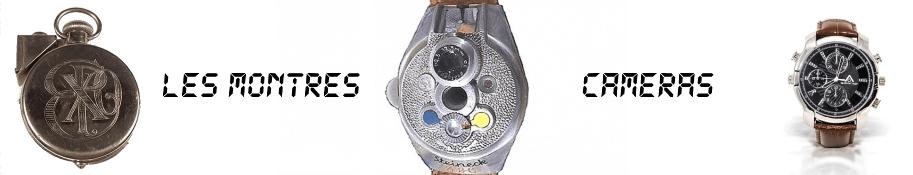 Les montres caméras